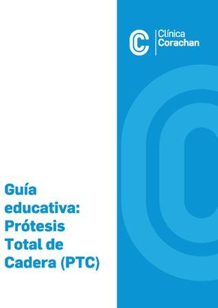 Guía educativa: Prótesis Total de Cadera (PTC)
